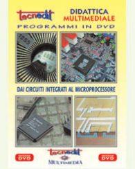 Dai circuiti integrati al microprocessore (Filmati/DVD)
